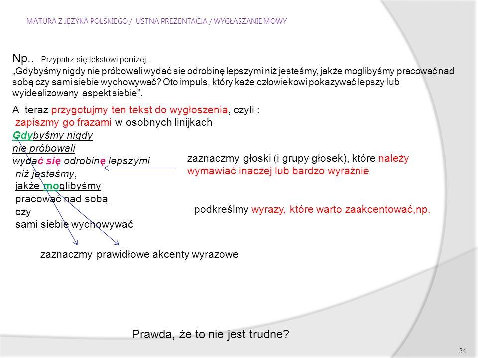 MATURA Z JĘZYKA POLSKIEGO / USTNA PREZENTACJA / WYGŁASZANIE MOWY