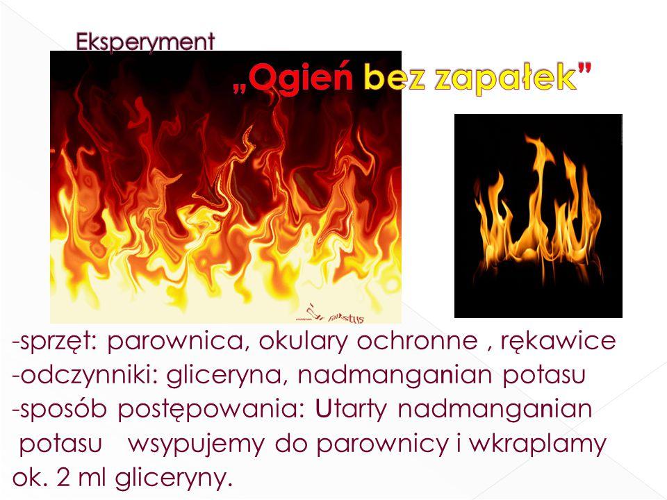 "Eksperyment ""Ogień bez zapałek"