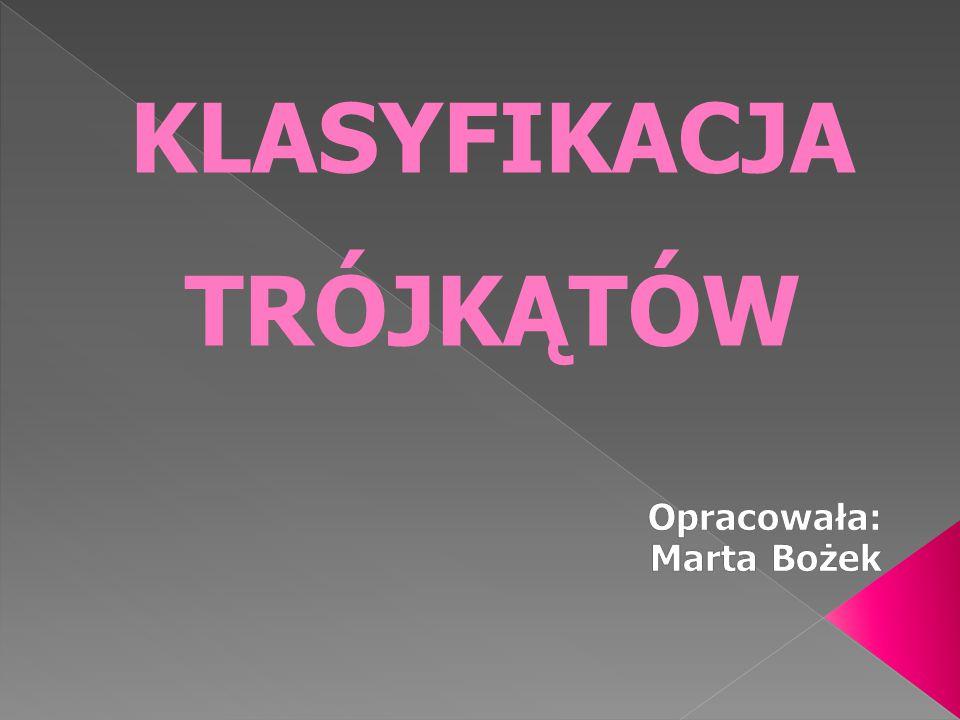 Opracowała: Marta Bożek