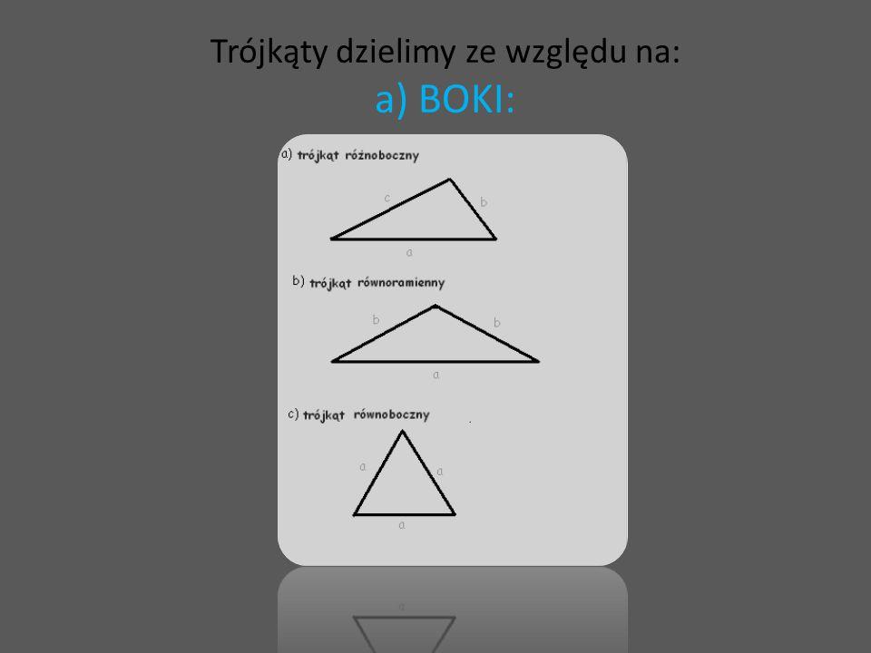 Trójkąty dzielimy ze względu na: