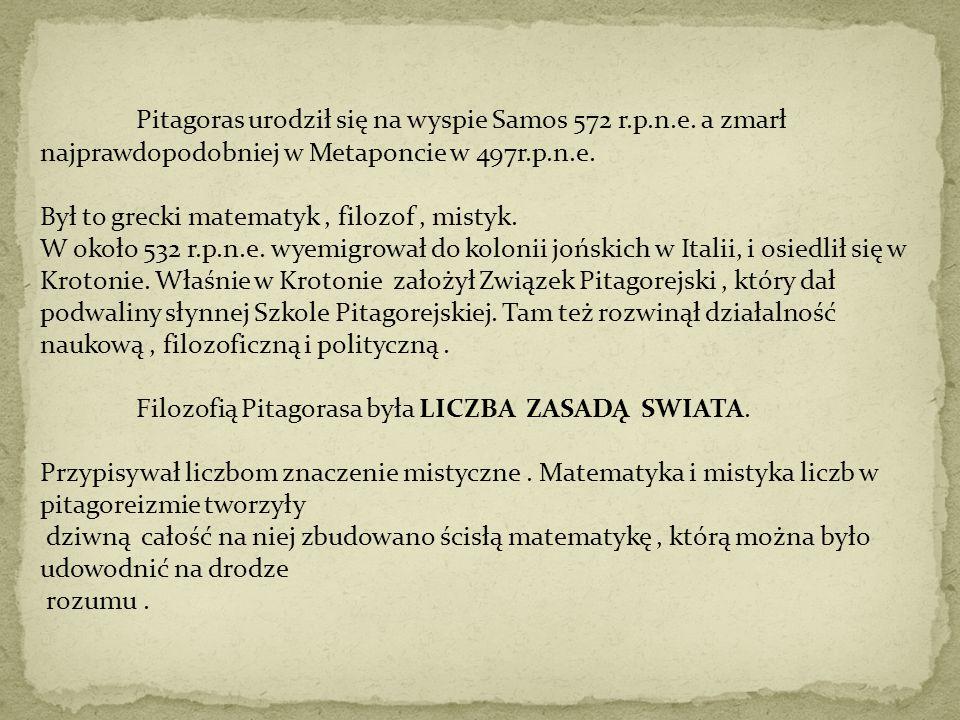 Pitagoras urodził się na wyspie Samos 572 r. p. n. e