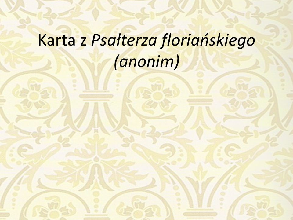 Karta z Psałterza floriańskiego (anonim)