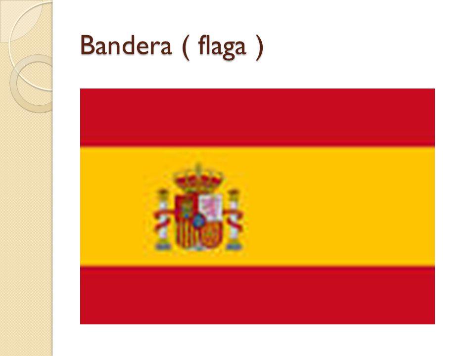 Bandera ( flaga )