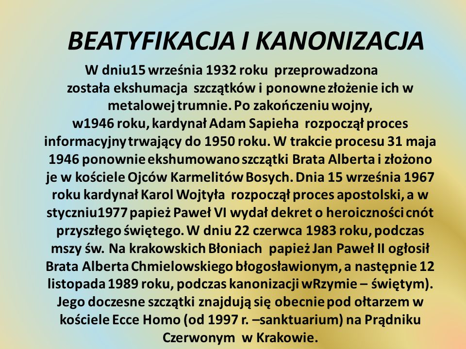 BEATYFIKACJA I KANONIZACJA