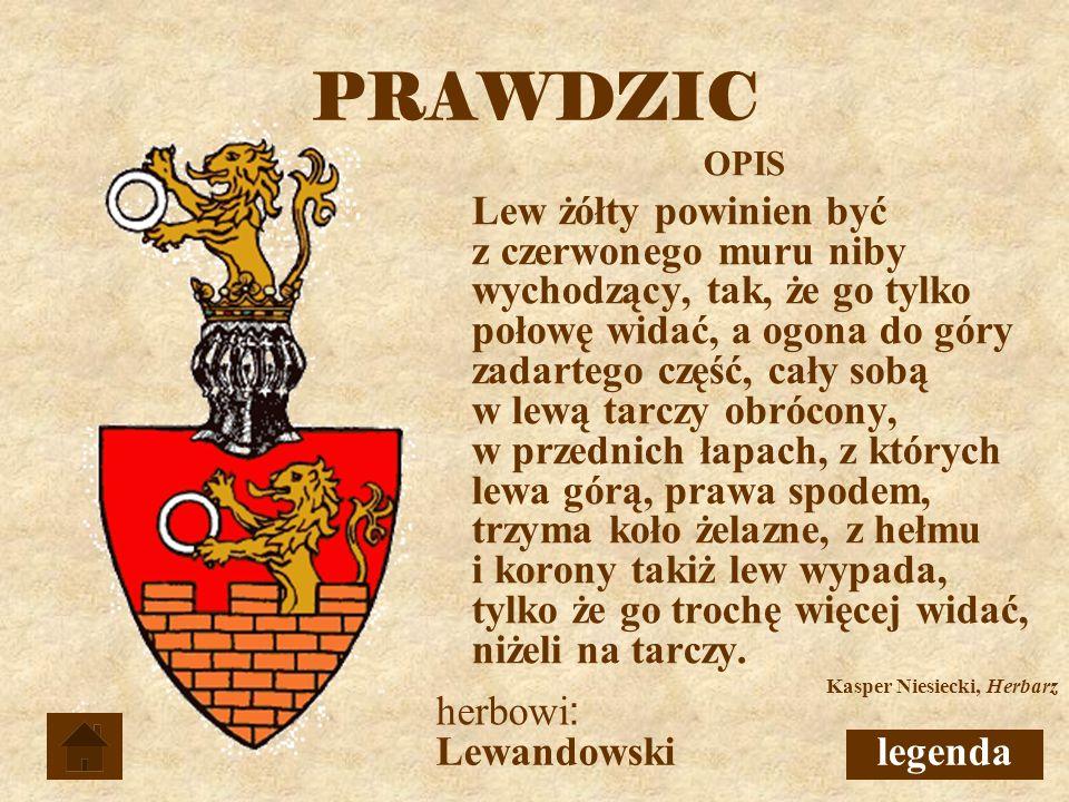 PRAWDZIC herbowi: Lewandowski legenda OPIS
