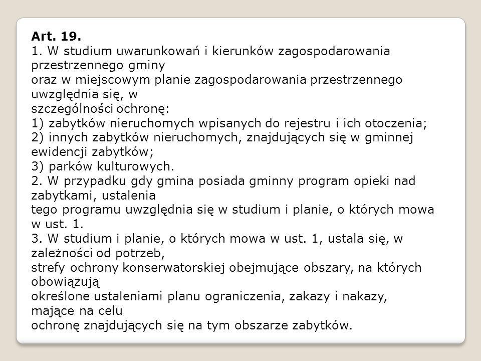 Art. 19. 1. W studium uwarunkowań i kierunków zagospodarowania przestrzennego gminy.