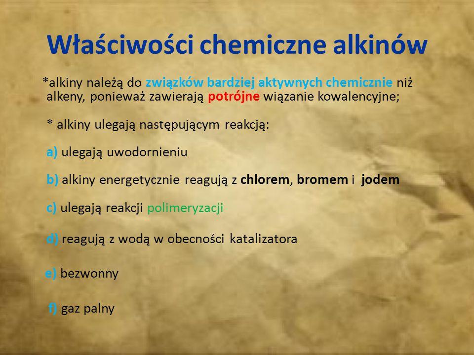 Właściwości chemiczne alkinów