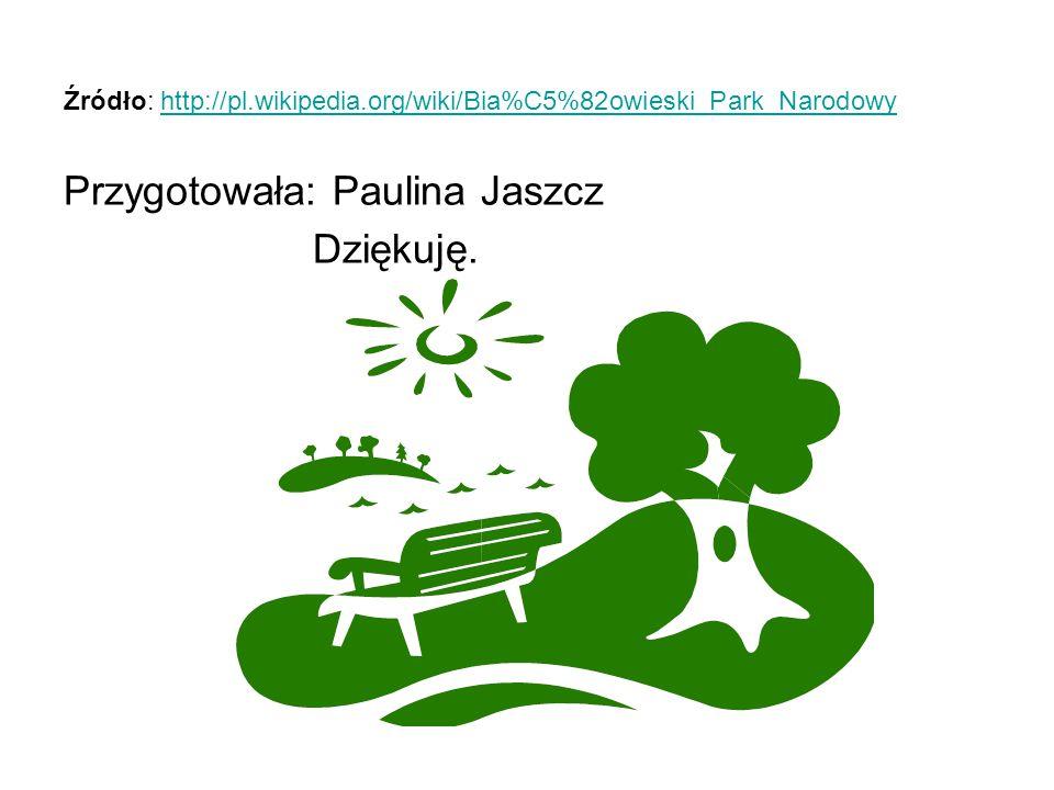 Przygotowała: Paulina Jaszcz Dziękuję.
