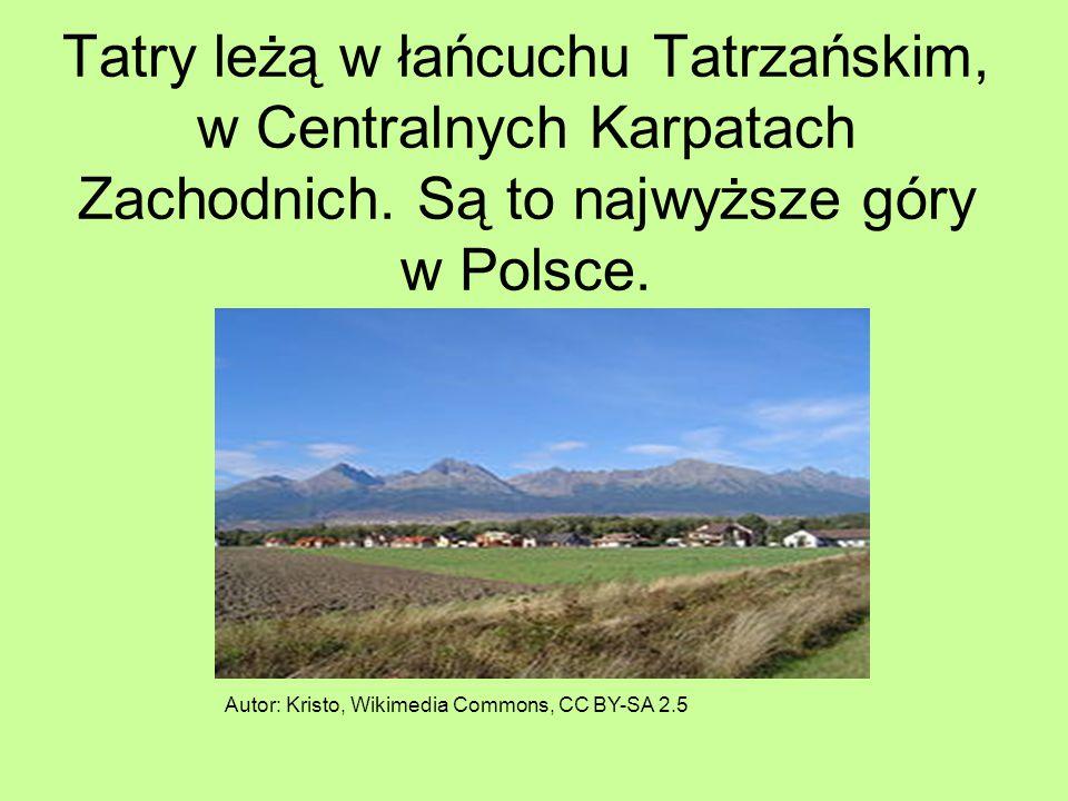 Tatry leżą w łańcuchu Tatrzańskim, w Centralnych Karpatach Zachodnich