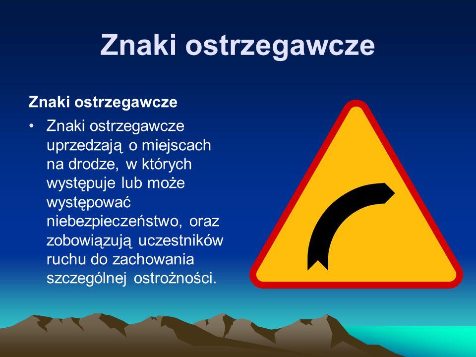 Znaki ostrzegawcze Znaki ostrzegawcze