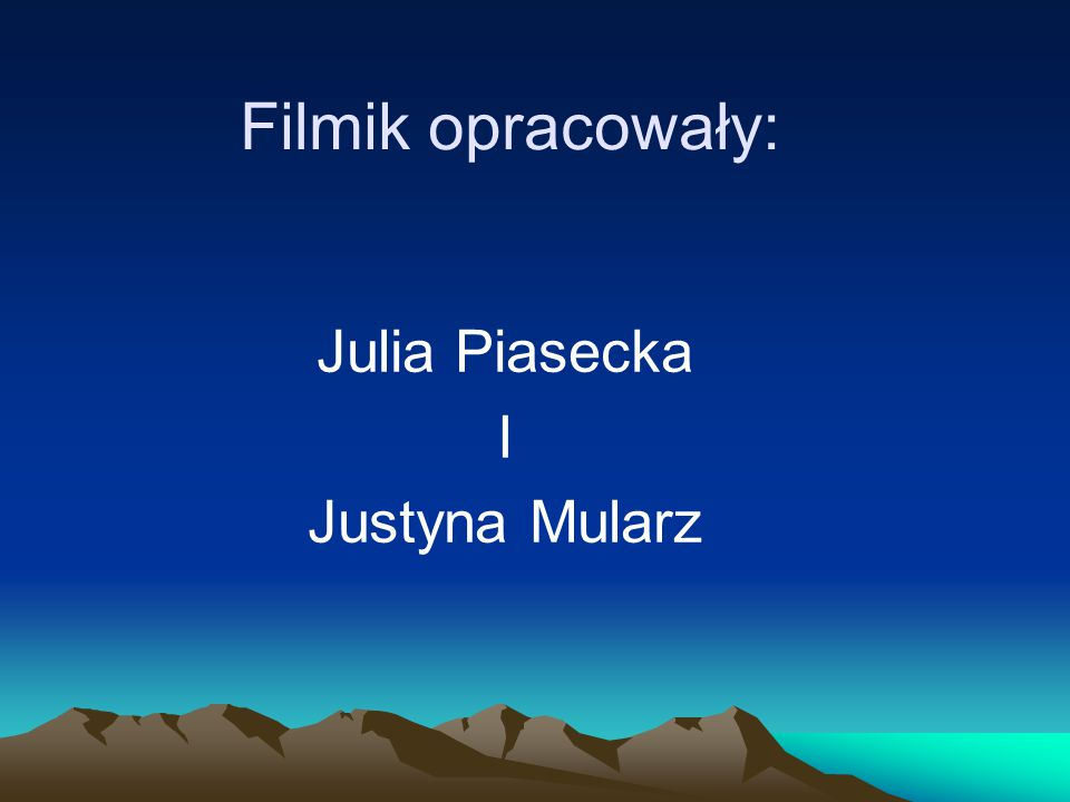 Julia Piasecka I Justyna Mularz