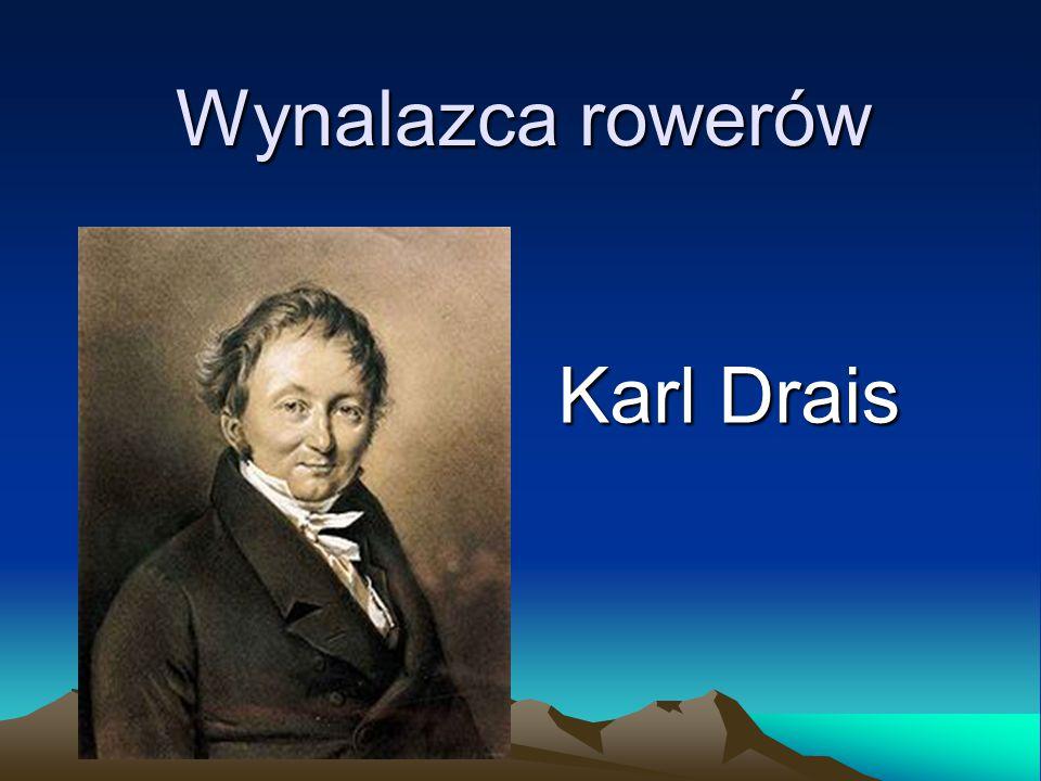 Wynalazca rowerów Karl Drais