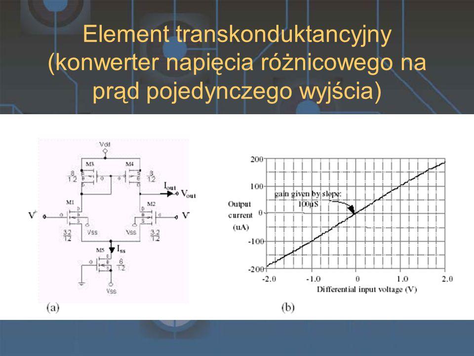 Element transkonduktancyjny (konwerter napięcia różnicowego na prąd pojedynczego wyjścia)