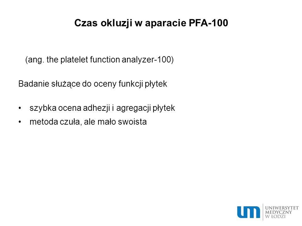 Czas okluzji w aparacie PFA-100