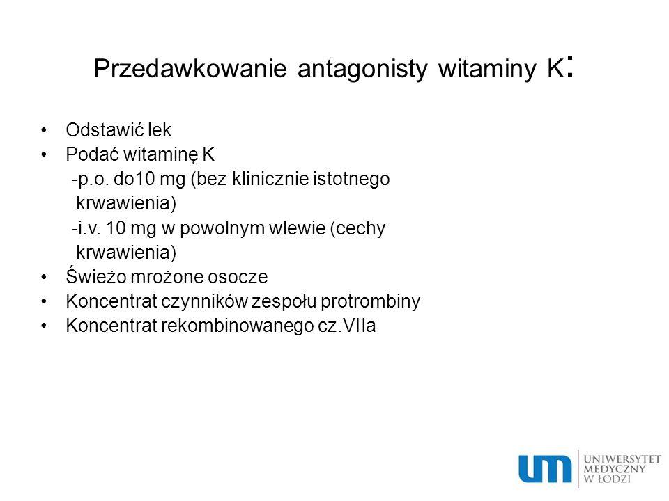 Przedawkowanie antagonisty witaminy K: