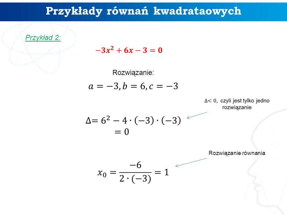 Przykłady równań kwadrataowych