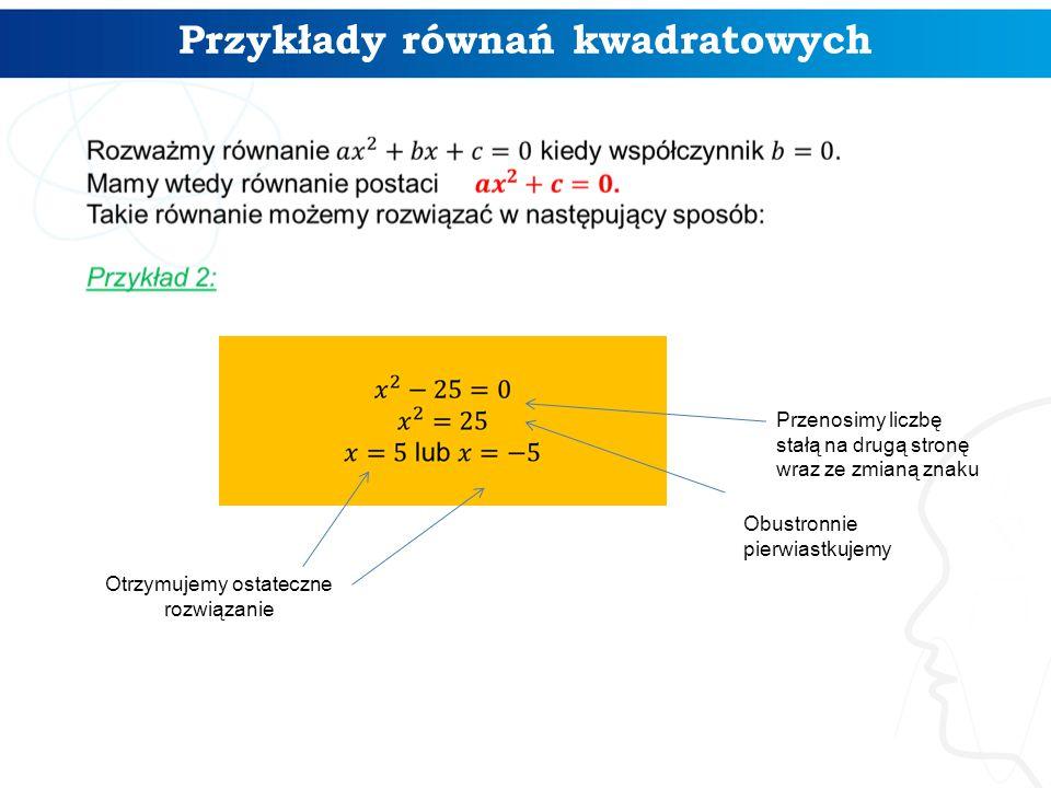 Przykłady równań kwadratowych