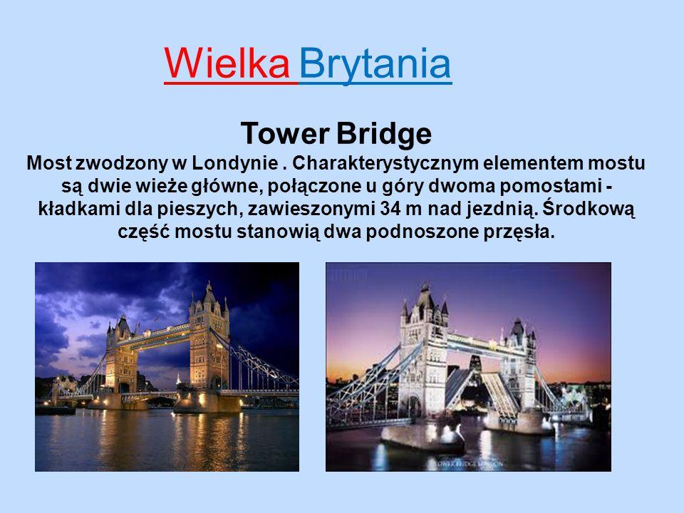 Wielka Brytania Tower Bridge