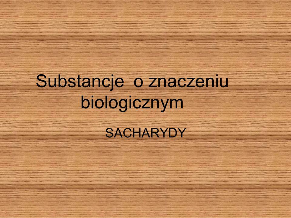 Substancje o znaczeniu biologicznym
