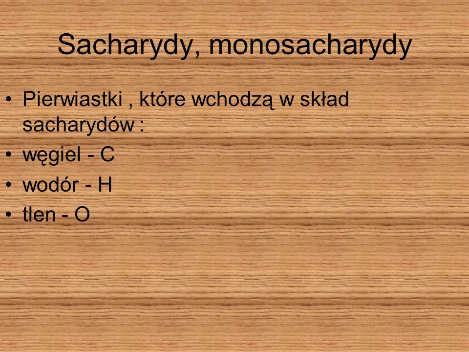 Sacharydy, monosacharydy