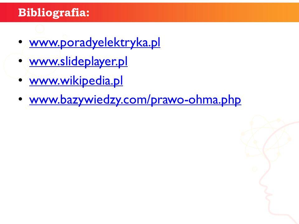 www.poradyelektryka.pl www.slideplayer.pl www.wikipedia.pl