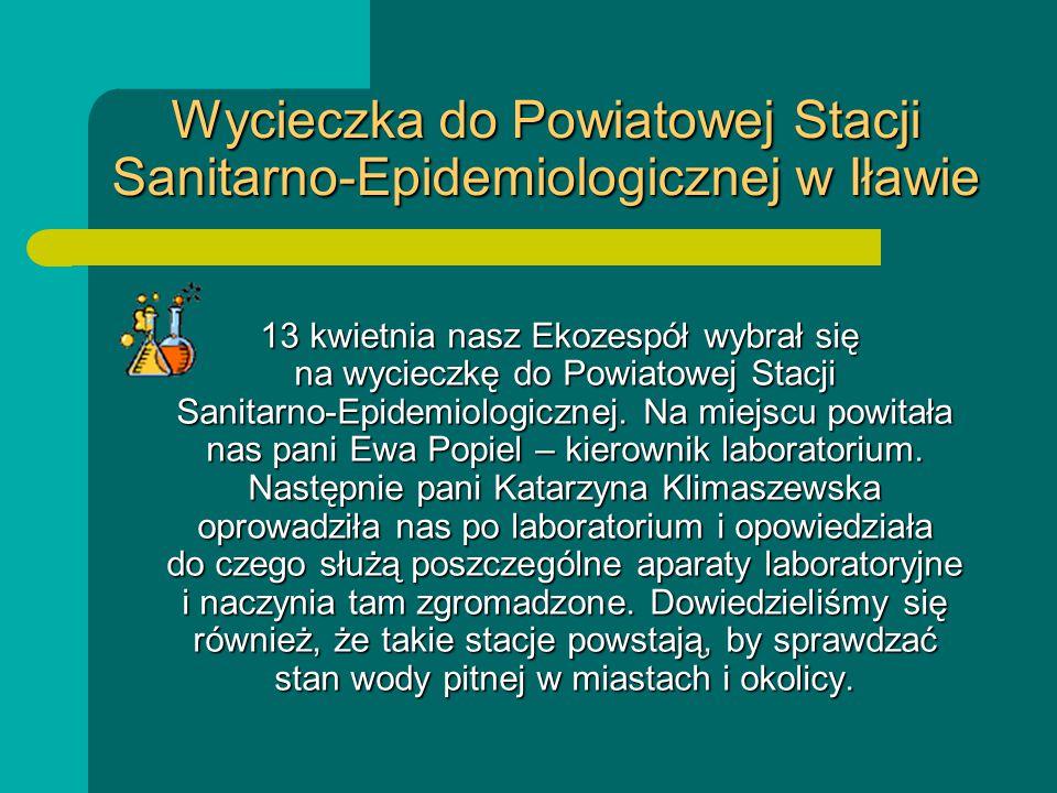 Wycieczka do Powiatowej Stacji Sanitarno-Epidemiologicznej w Iławie