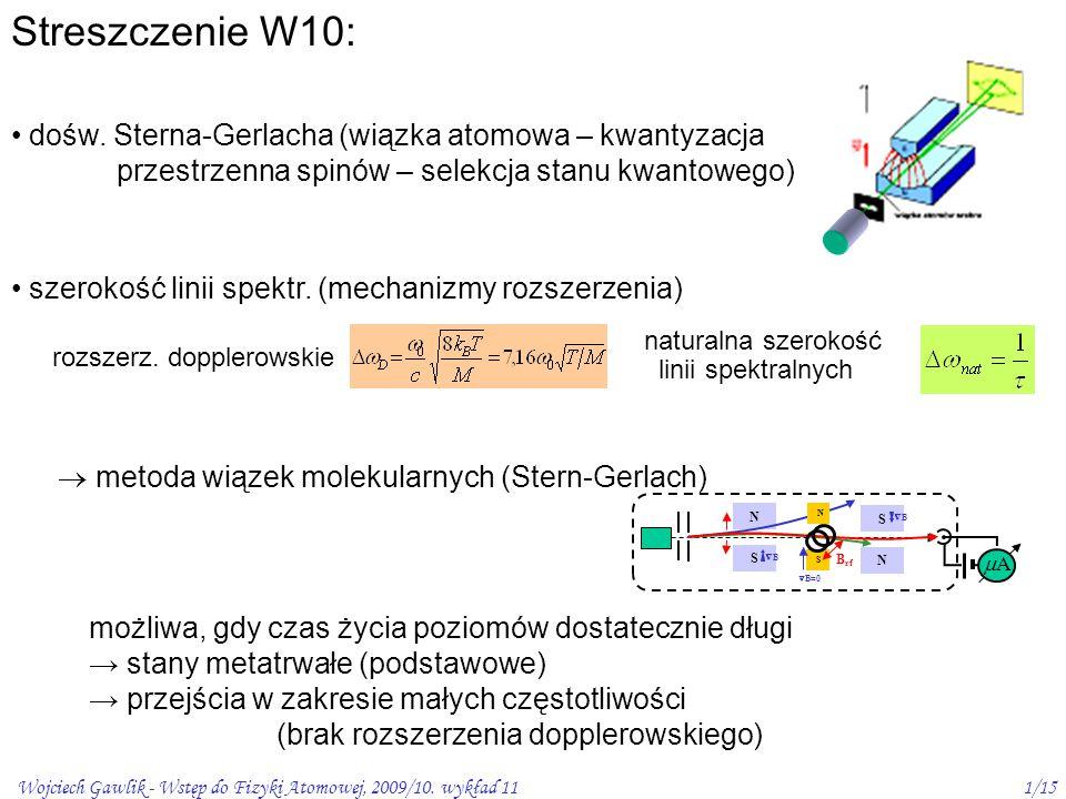 Streszczenie W10: dośw. Sterna-Gerlacha (wiązka atomowa – kwantyzacja