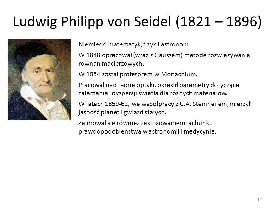 Ludwig Philipp von Seidel (1821 – 1896)