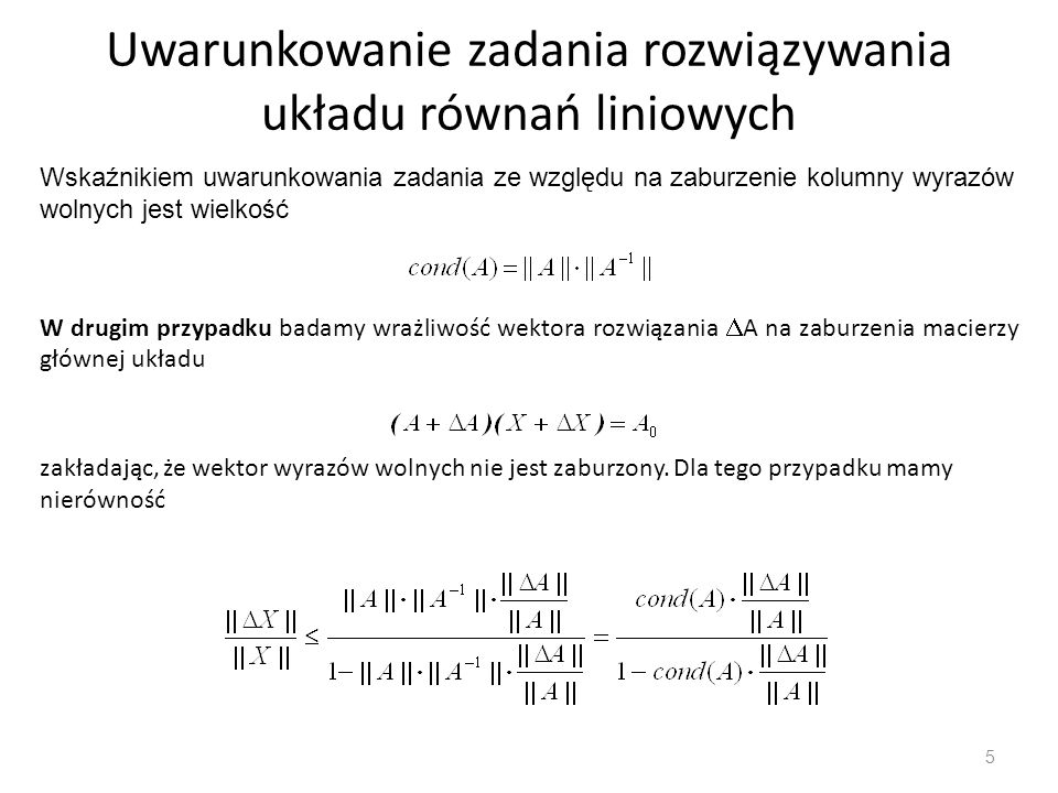 Uwarunkowanie zadania rozwiązywania układu równań liniowych