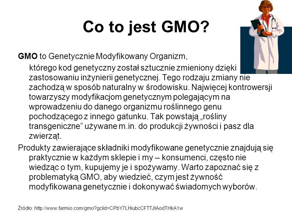GMO to Genetycznie Modyfikowany Organizm,