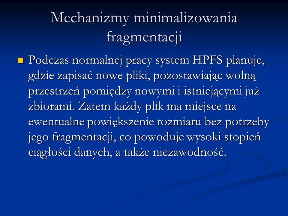 Mechanizmy minimalizowania fragmentacji