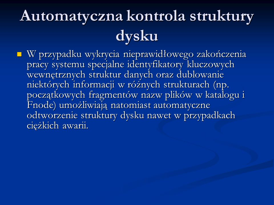 Automatyczna kontrola struktury dysku