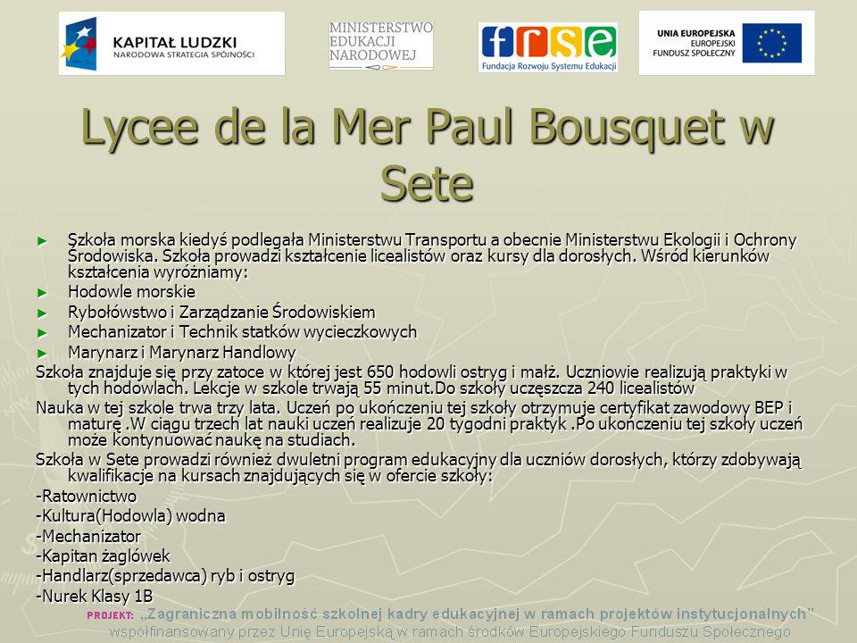 Lycee de la Mer Paul Bousquet w Sete