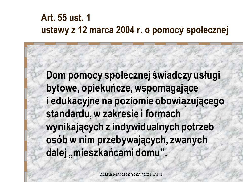 Art. 55 ust. 1 ustawy z 12 marca 2004 r. o pomocy społecznej