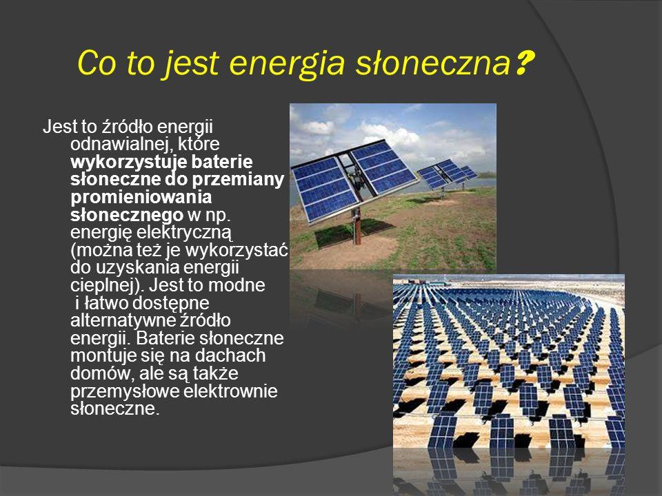 Co to jest energia słoneczna