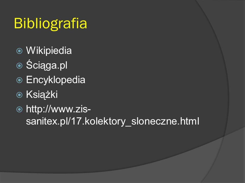 Bibliografia Wikipiedia Ściąga.pl Encyklopedia Książki