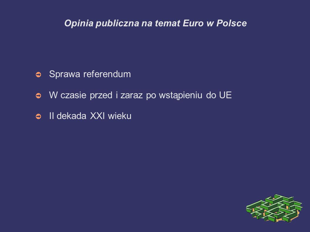 Opinia publiczna na temat Euro w Polsce