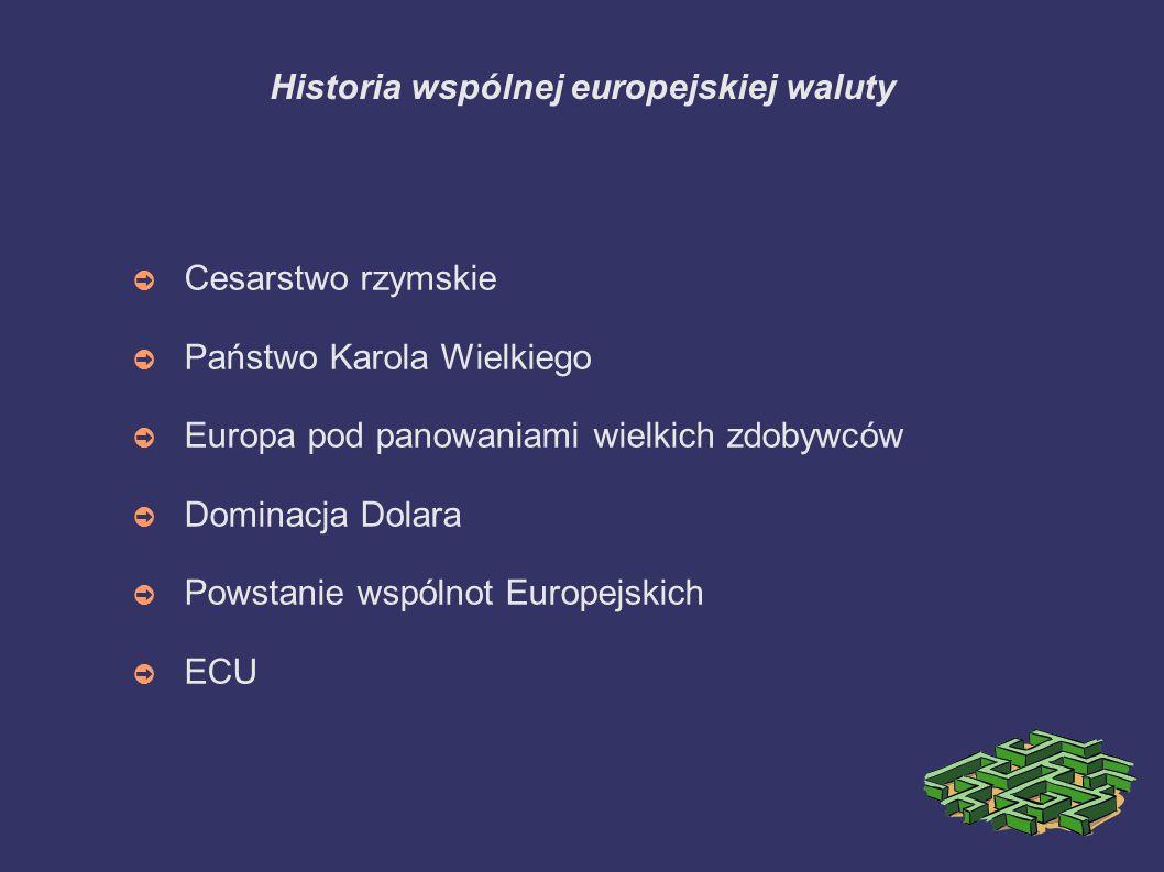 Historia wspólnej europejskiej waluty