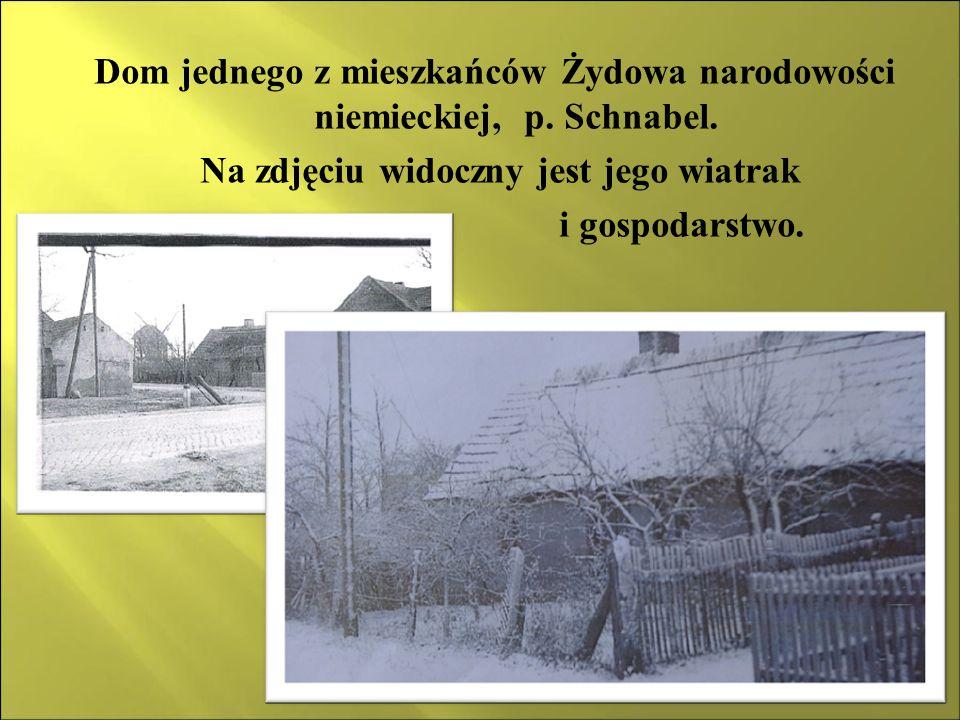 Dom jednego z mieszkańców Żydowa narodowości niemieckiej, p. Schnabel.
