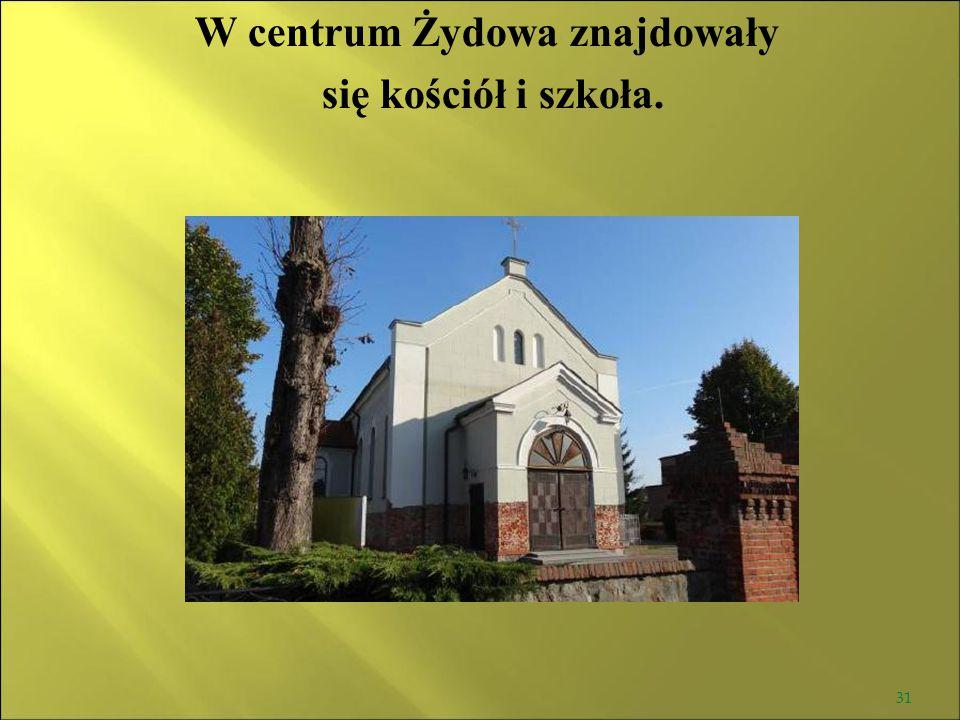 W centrum Żydowa znajdowały
