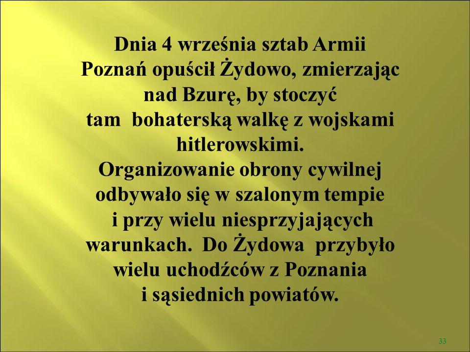 Dnia 4 września sztab Armii Poznań opuścił Żydowo, zmierzając