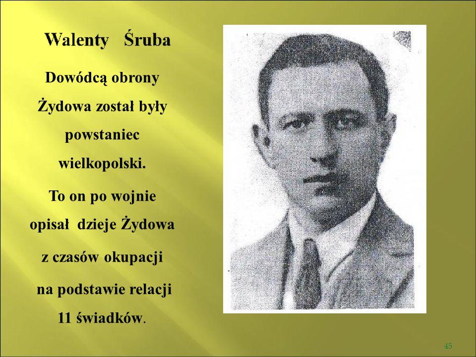 Dowódcą obrony Żydowa został były powstaniec wielkopolski.