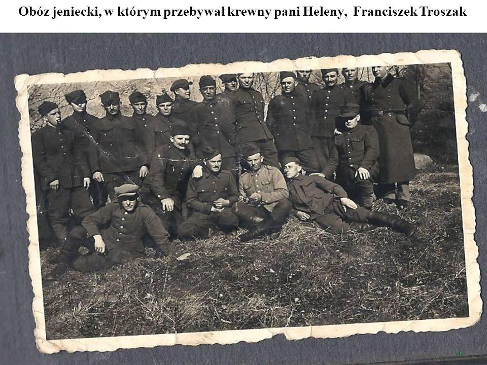 Obóz jeniecki, w którym przebywał krewny pani Heleny, Franciszek Troszak