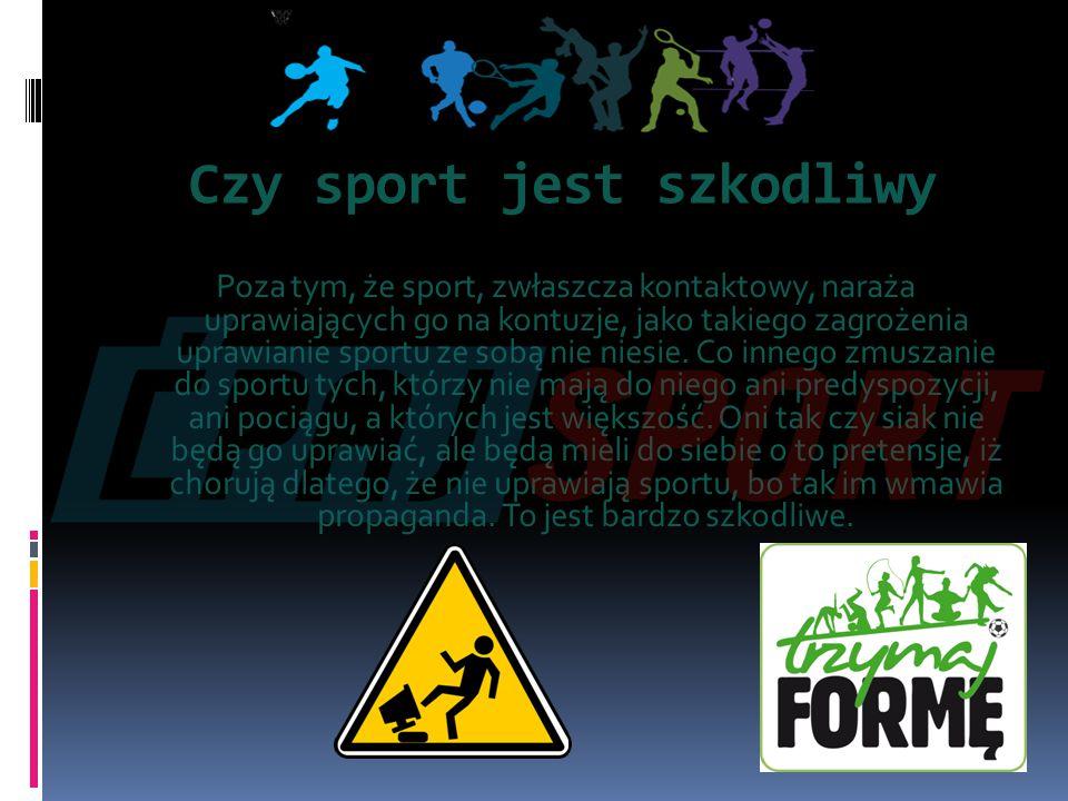Czy sport jest szkodliwy
