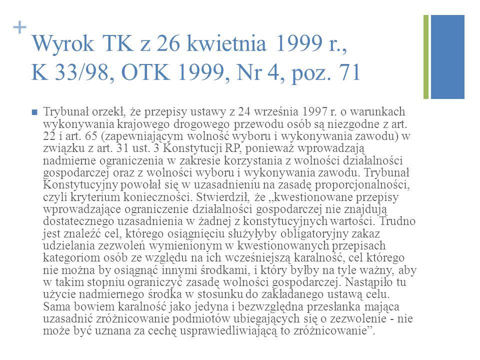 Wyrok TK z 26 kwietnia 1999 r., K 33/98, OTK 1999, Nr 4, poz. 71
