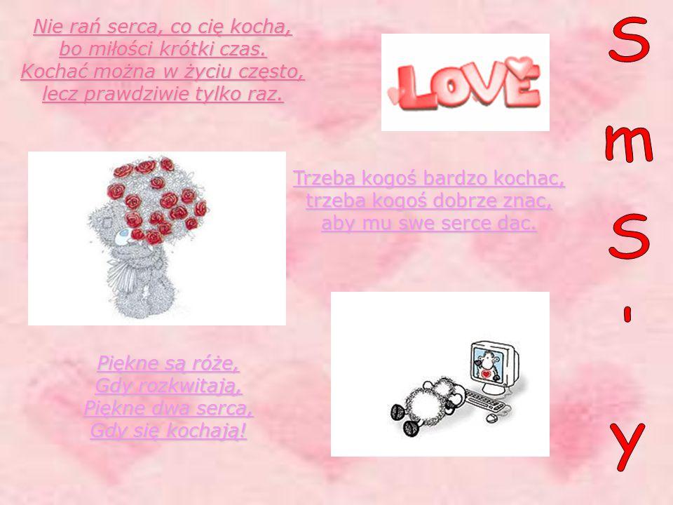 Piękne są róże, Gdy rozkwitają, Piękne dwa serca, Gdy się kochają!
