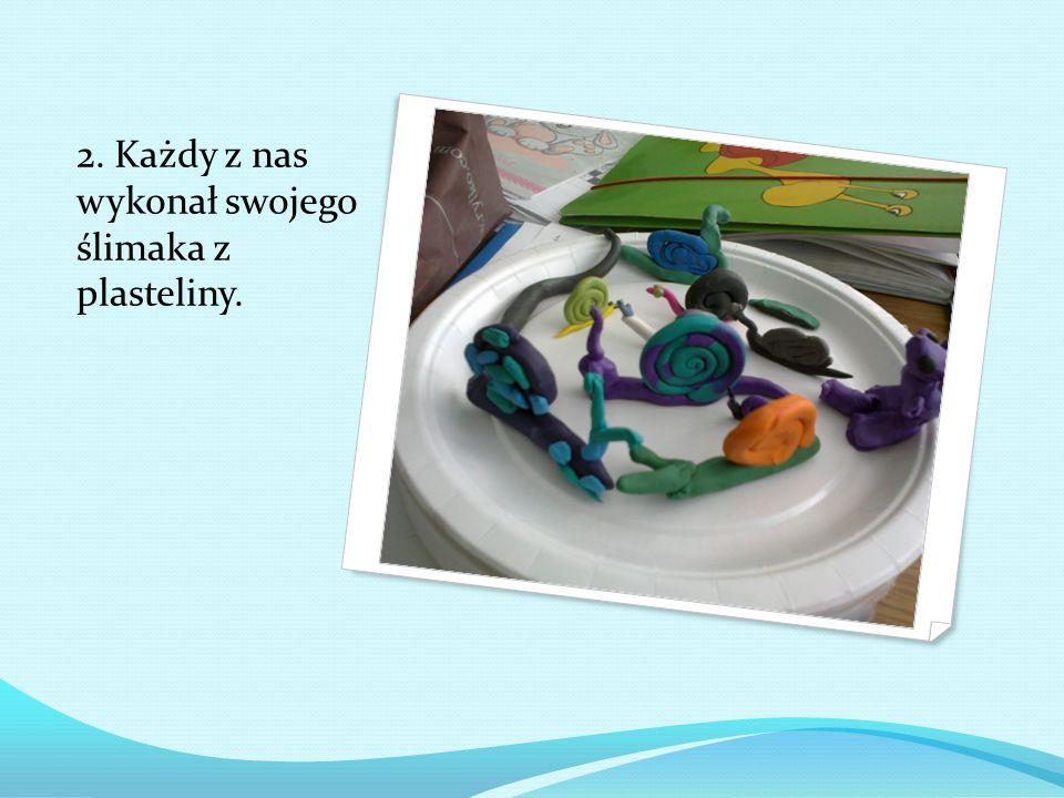 2. Każdy z nas wykonał swojego ślimaka z plasteliny.