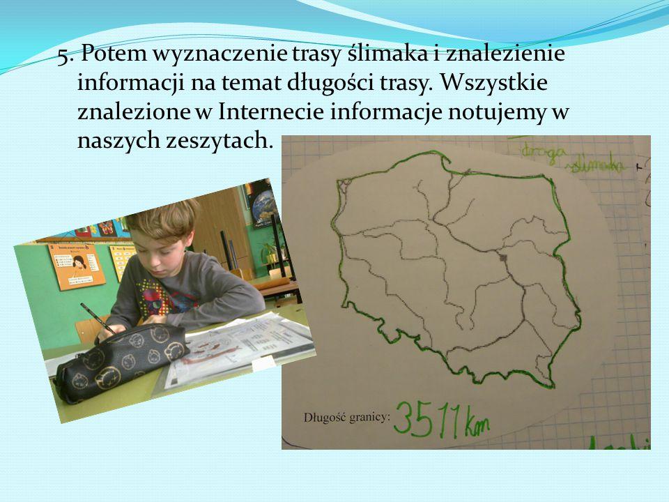 5. Potem wyznaczenie trasy ślimaka i znalezienie informacji na temat długości trasy.