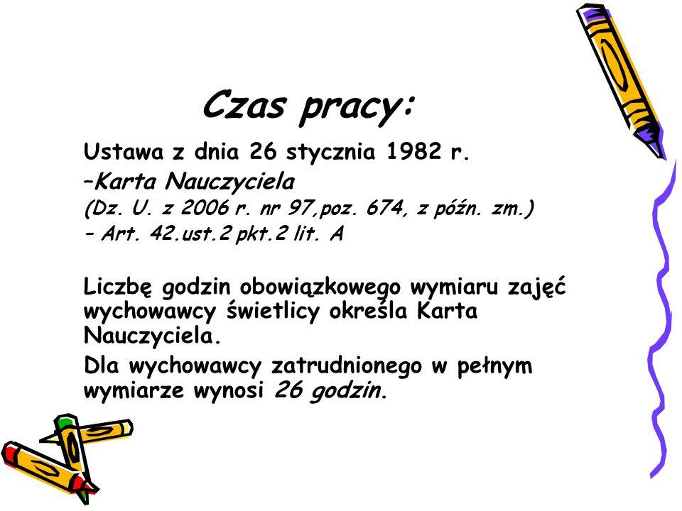 Czas pracy: Ustawa z dnia 26 stycznia 1982 r. –Karta Nauczyciela