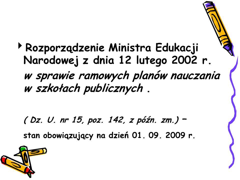 Rozporządzenie Ministra Edukacji Narodowej z dnia 12 lutego 2002 r.